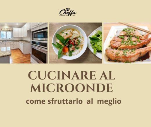 cucinare al microonde